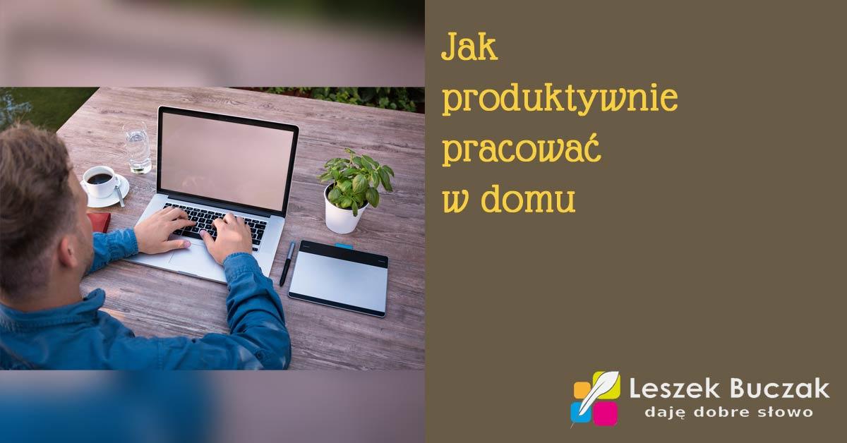 Produktywność i praca w domu