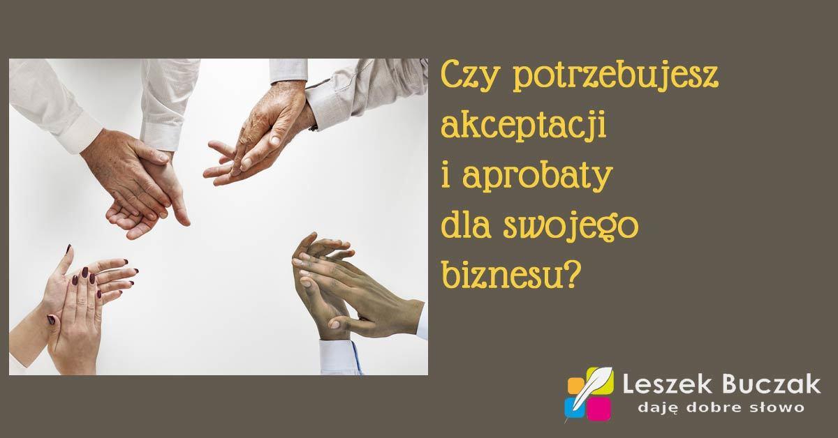 Czy potrzebujesz akceptacji i aprobaty?