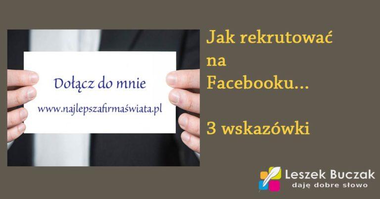 Leszek Buczak - jak rekrutować na facebooku