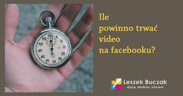 Video na FB ile powinno trwać