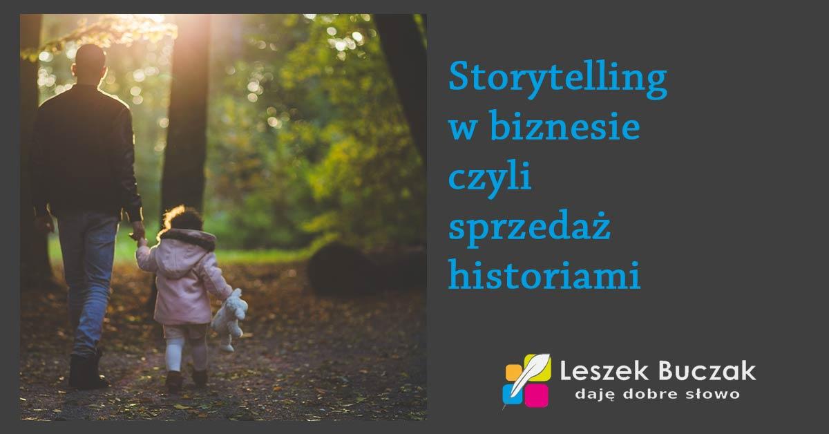 Storytelling w biznesie – sprzedaż historiami